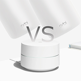Netgear Orbi vs Google WiFi